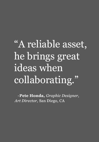 A reliable asset. He brings great ideas when collaborating.